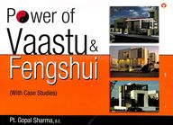 Power Of Vaastu & Fengshui With Case Studies