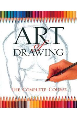 Art Of Drawing : The Complete Course