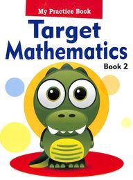 My Practice Book Target Mathematics 2