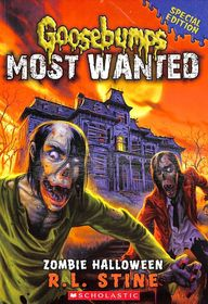 Goosebumps Most Wanted : Zombie Halloween Special Edition 1