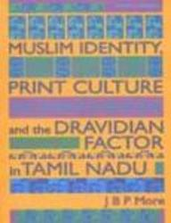 Buy Muslim Identity,Print Culture And The Dravidian Factor