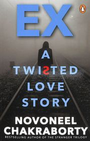 Ex A Twisted Love Story
