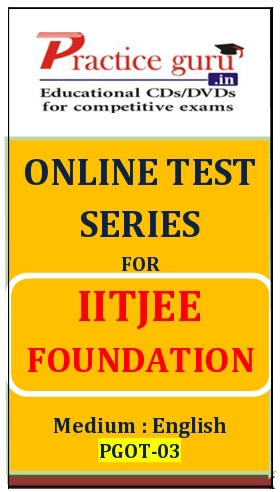 Online Test Series for IITJEE Foundation