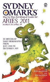 Sydney Omarr's Day-By-Day Astrological Guide for the Year 2011: Aries (Sydney Omarr's Day-By-Day Astrological: Aries)