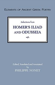 Selections from Homer's Iliad and Odusseia (Elements of Ancient Greek Poetry)