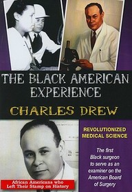 Charles Drew: Revolutionized Medical Science: Social Studies