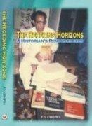 Receding Horizons: A Historian's Reminiscences