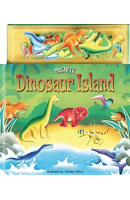 Magnetic Dinosaur Island Story [With Magnets]