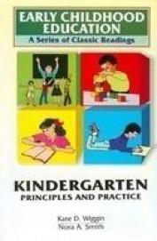Kindergarten Principles & Practice - Early Childhood Education