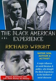Richard Wright: Native Son, Author And Activist: Social Studies