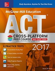 McGraw-Hill Education ACT 2017 Cross-Platform Prep Course