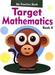 My Practice Book Target Mathematics 4