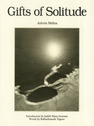 Gifts Of Solitude: Ashvin Mehta Introduction By Judith Mara Gutman