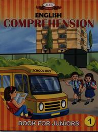 English Comprehension Book For Juniors 1