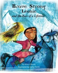 Brave Strong Leonie and the Race of a Lifetime: An exciting children's story about a brave, strong girl and a very special pony race (Brave Strong Girls)