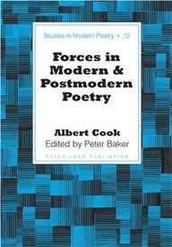 Forces In Modern And Postmodern Poetry