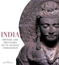India History & Treasures Of An Ancient Civilization