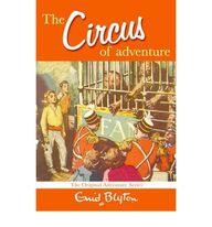 Circus Of Adventure 7