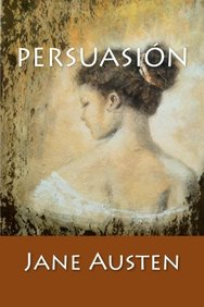 Persuasión: (Spanish Edition)