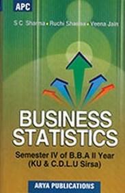 Business Statistics Semester IV of BBA (2nd year)