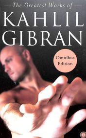 Greatest Works Of Kahlil Gibran