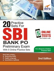 20 Practice Sets For Sbi Bank Po Preliminary Exam With 5 Online Practice Sets