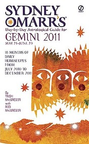 Sydney Omarr's Day-By-Day Astrological Guide for the Year 2011: Gemini (Sydney Omarr's Day-By-Day Astrological: Gemini)