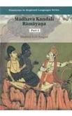Madhava Kandali Ramayana (Ramayana in regional languages series)
