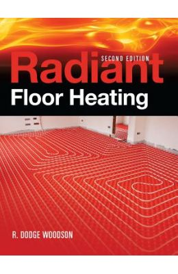 Buy Radiant Floor Heating book : R Dodge Woodson, 0071599355, 9780071599351 - SapnaOnline.com India