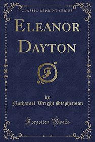 Eleanor Dayton (Classic Reprint)