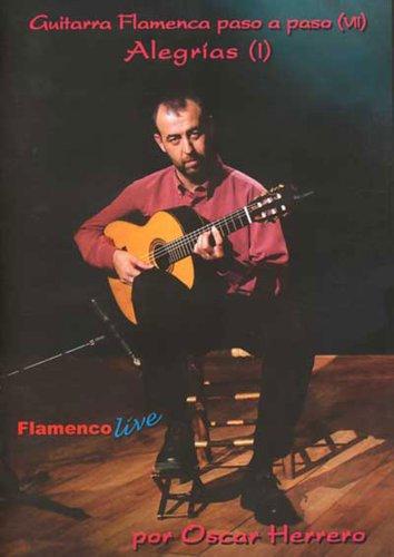 Alegrias I: Guitarra Flamenca Paso A Paso Vii
