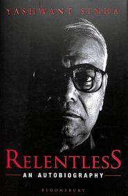 Relentless : An Autobiography