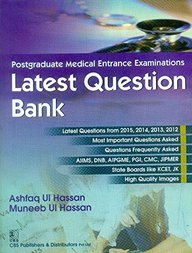 Postgraduate Medical Entrance Examinations: Latest Question Bank