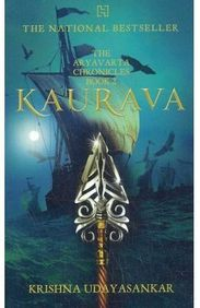 Kaurava : The Aryavarta Chronicles Book 2