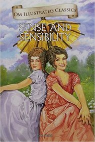 Sense & Sensibility : Om Illustrated Classics