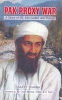 Pak Proxy War: A Story of ISI, bin Laden and Kargil