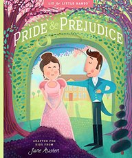 Lit for Little Hands: Pride and Prejudice (Cuddle With Classic's)