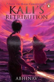 Kalis Retribution : The Kalki Chronicles Book 2