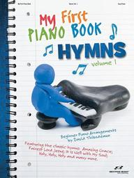 My First Piano Book - Hymns, Volume 1 (Songbooks And Folios)
