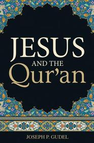 Jesus and the Qur'an: 25- Pack Tracts
