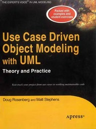 Use Case Driven Object Modeling With Uml Theory & Practice