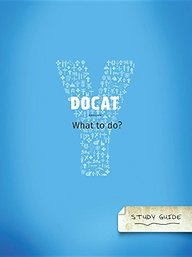Docat Study Guide: What to Do? The Social Teaching of the Catholic Church