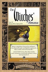 The Witches' Almanac, Issue 31: Spring 2012-Spring 2013: Radiance Of The Sun