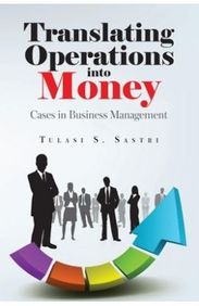 Translating Operations Into Money : Cases In Business Management