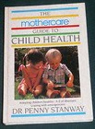 Mothercare Guide to Child Health