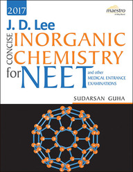 Jd Lee Concise Inorganic Chemistry For Neet & Other Medical Entrance Examinations 2017