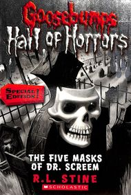 Five Masks Of Dr Screem : Goosebumps Hall Of Horrors 3