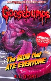 Blob That Ate Everyone : Goosebumps