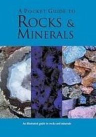 A Pocket Guide To Rocks And Minerals