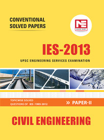 IES 2013 Civil Engineering Conventional Solved Paper - II